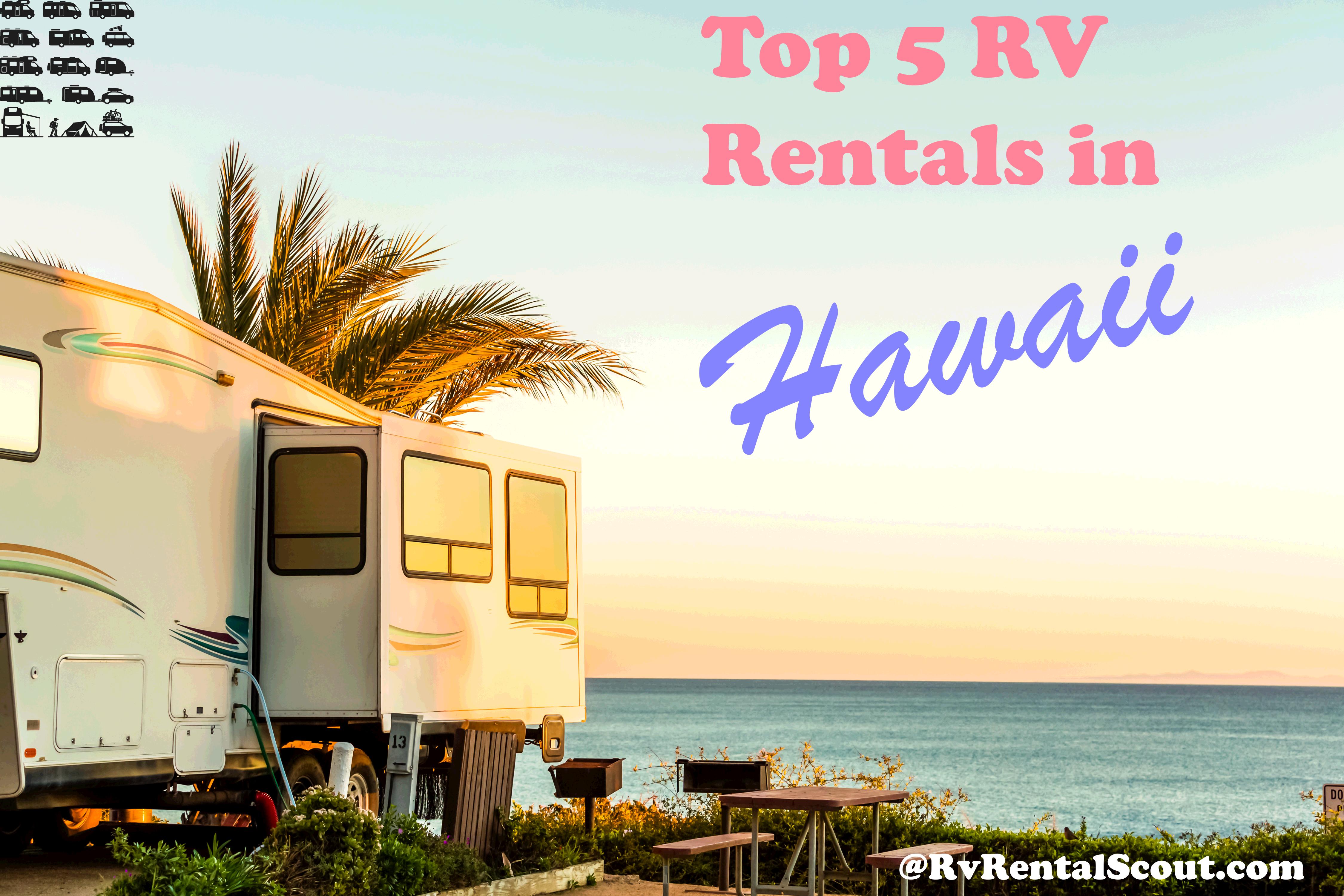 10 Best Camper Rv Rentals Hawaii Rv Scout